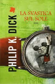 Philip K. Dick La Svastica Sul Sole Fanucci Editore